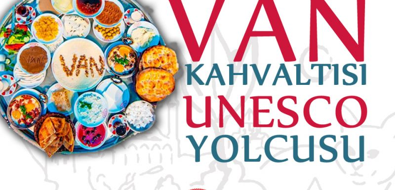 VAN KAHVALTISI UNESCO YOLUNDA